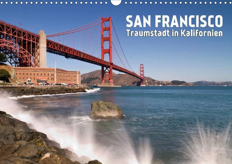 "KALENDER ""SAN FRANCISCO Traumstadt in Kalifornien"""