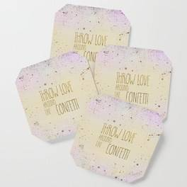 "LINK - SOCIETY6 Coasters ""Text Art THROW LOVE AROUND LIKE CONFETTI 