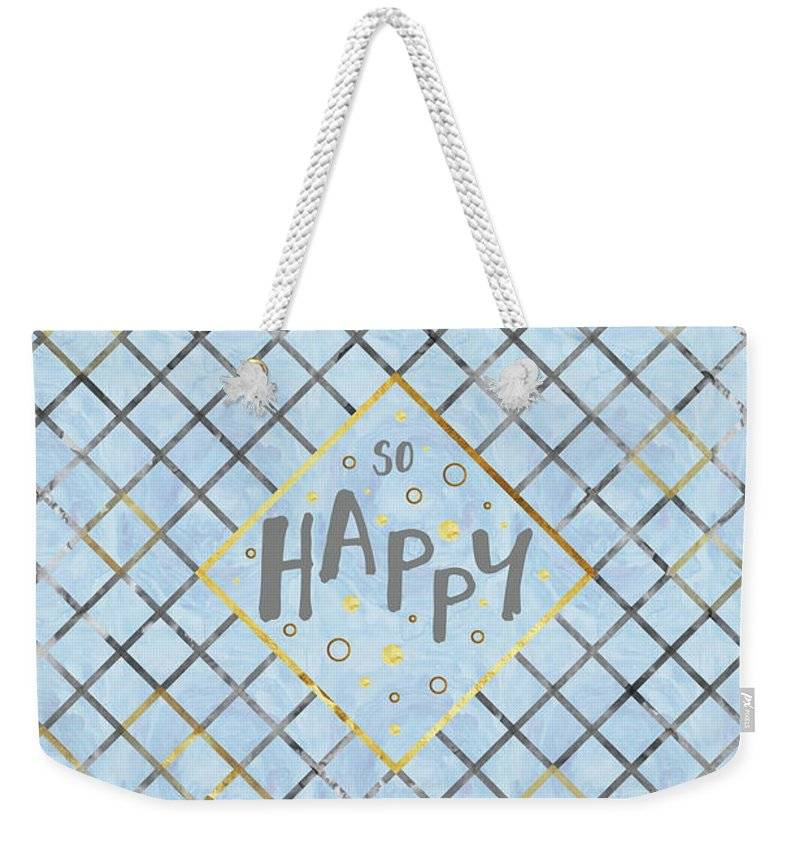 "LINK - FINE ART AMERICA Weekender Tote Bag ""TEXT ART So happy 