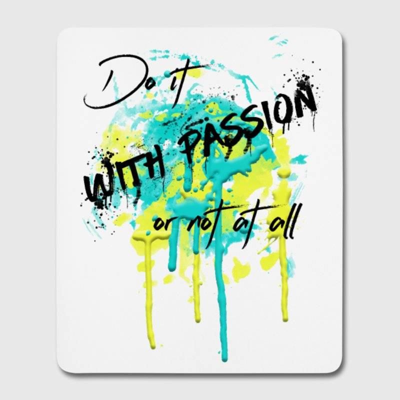 "LINK - Spreadshirt - Mousepad (Hochformat) - ""DO IT WITH PASSION"""