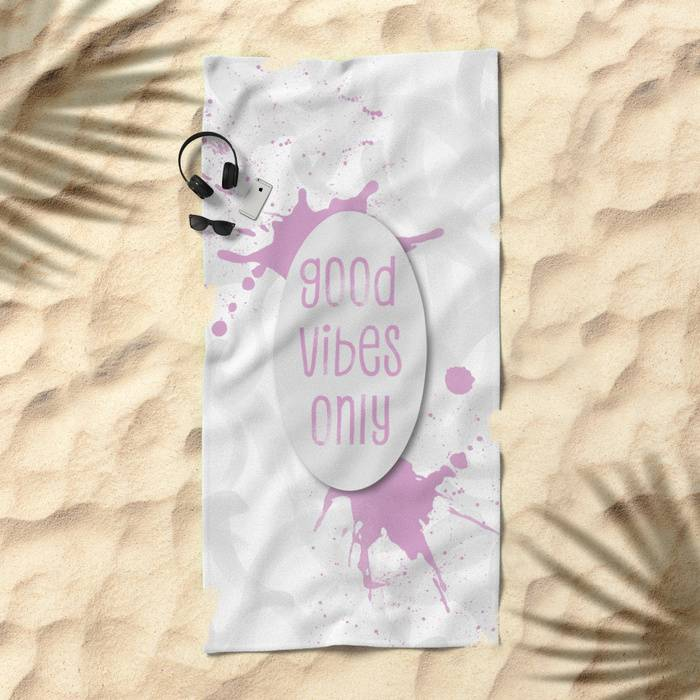 "KLICKEN ZUM VERGRÖßERN - Society6 - Towels ""TEXT ART Good vibes only 